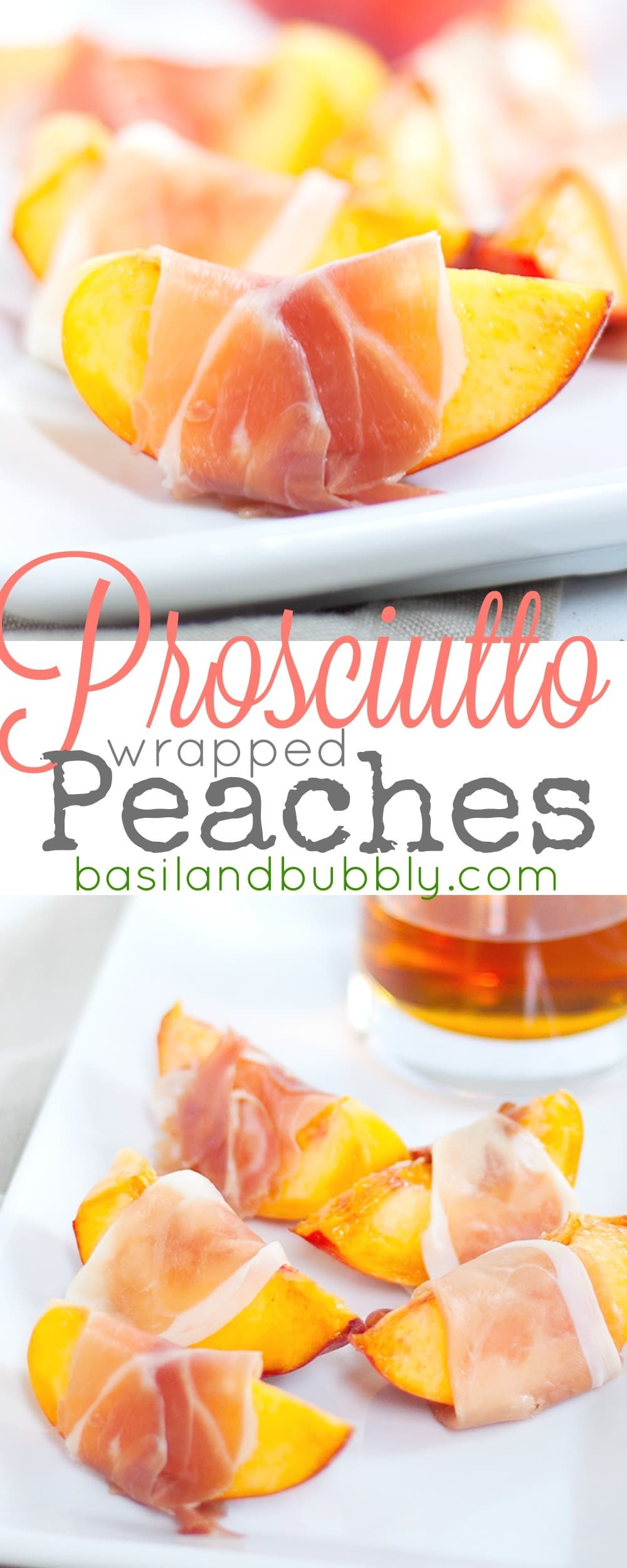 Proscuitto Wrapped Peaches -- a two ingredient no-cook easy appetizer anyone can make