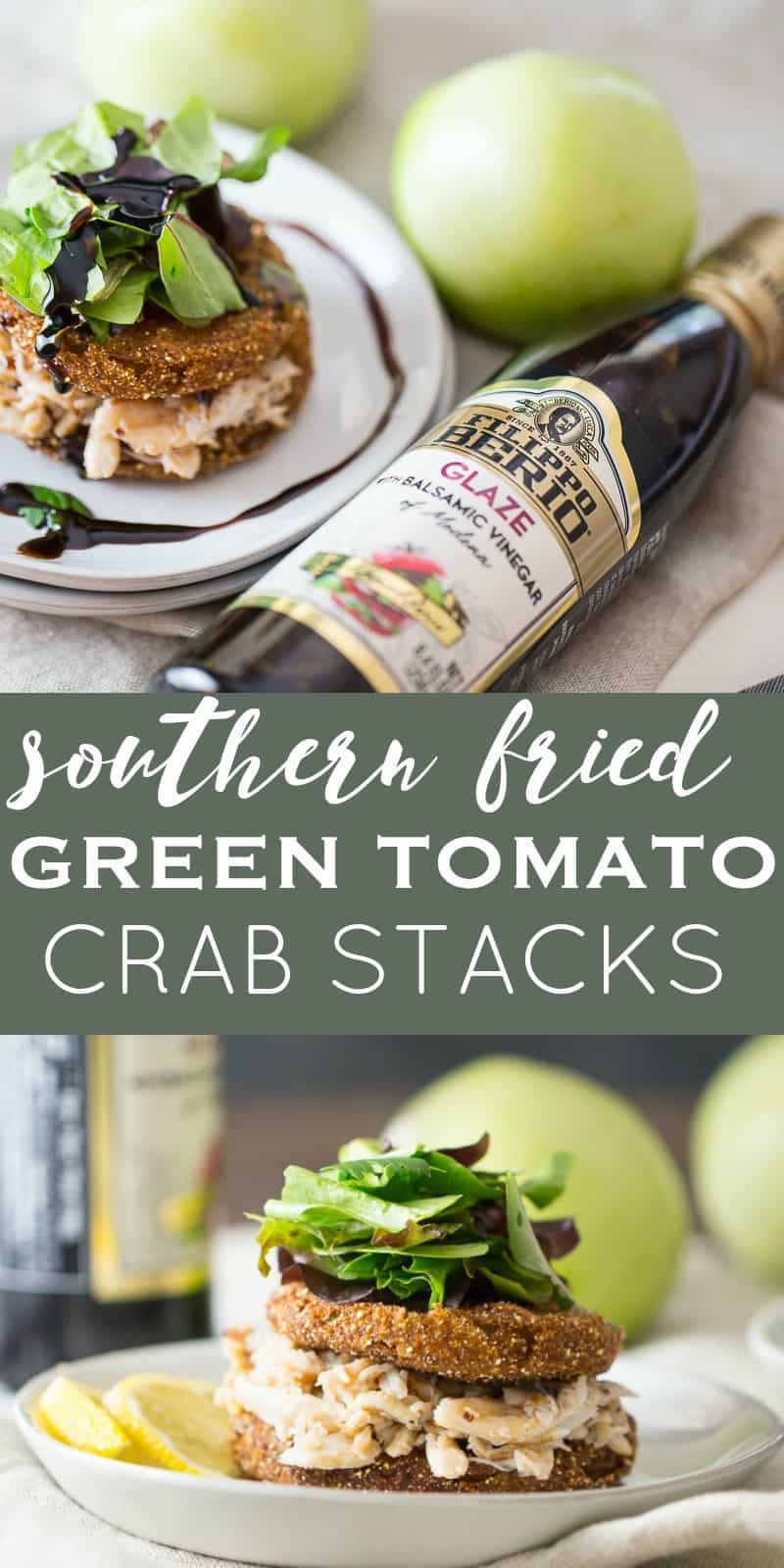 Southern Fried Green Tomato Recipe with Crab and a balsamic reduction, my favorite sauce!